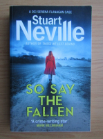 Anticariat: Stuart Neville - So say the fallen
