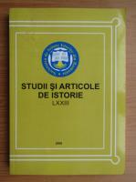 Anticariat: Studii si articole de istorie, LXXIII