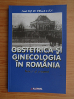 Anticariat: Vasile Luca - Obstetrica si ginecologia in Romania