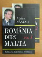 Anticariat: Adrian Nastase - Romania dupa Malta (2 volume)