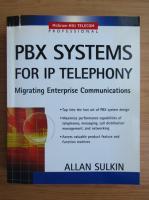 Allan Sulkin - PBX systems for IP telephony