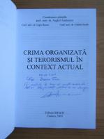 Anticariat: Anghel Andreescu - Crima organizata si terorismul in context actual (cu autograful autorului)