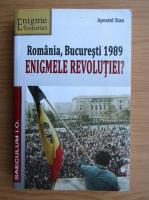 Anticariat: Apostol Stan - Romania, Bucuresti 1989. Enigmele revolutiei?