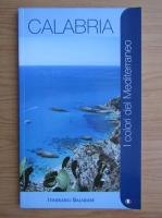 Anticariat: Calabria. I colori del Mediterraneo