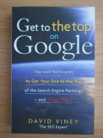 Anticariat: David Viney - Get to the top on Google