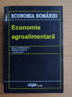 Anticariat: Dinu Gavrilescu - Economie agroalimentara