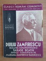 Anticariat: Duiliu Zamfirescu - Tanase Scatiu (volumul 2, 1940)