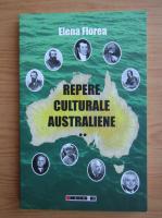 Elena Florea - Repere culturale australiene (volumul 2)