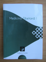 Evghenia Cozma - Medicina tibetana (volumul 1)