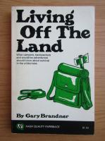 Anticariat: Gary Brandner - Living off the land