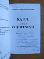 Anticariat: Georgeta Bidilica Vasilache - Raiul de la Cotofenesti (cu autograful autorului)