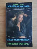 Anticariat: Hugh Topia - Wives horny holiday