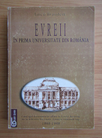 Iancu Braustein - Evreii in prima universitate din Romania