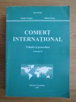 Anticariat: Ion Stoian - Comert international. Tehnici si proceduri (volumul 2)