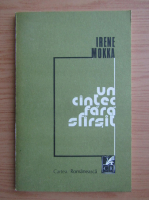 Anticariat: Irene Mokka - Un cantec fara sfarsit