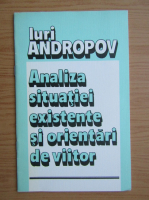Iuri Andropov - Analiza situatiei existente si orientari de viitor