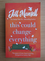 Anticariat: Jill Mansell - This could change everything