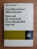 Anticariat: Klaus Erdmenger - Das folgenschwere Missverstandnis