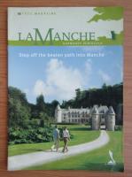 Anticariat: La Manche. Step off the beaten path into Manche