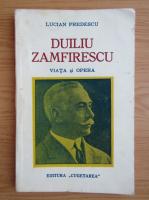 Anticariat: Lucian Predescu - Duiliu Zamfirescu. Viata si opera (1937)