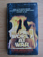 Anticariat: Mark Arnold Forster - The world at war