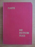 Anticariat: Ploetz. Die deutsche Frage