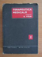Anticariat: R. Paun - Terapeutica medicala (volumul 2)