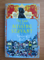Anticariat: Tarquin Hall - The case of the missing servant