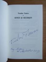Teodor Tanco - Sfinti si securisti (cu autograful autorului)