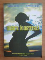 Anticariat: Vasile Luca - Urgente in obstetrica