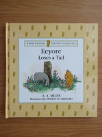 A. A. Milne - Eeyore loses a tail