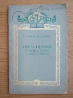 Anticariat: A. C. Banu - Delta Dunarii. Evolutia, viata si bogatiile ei
