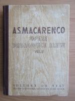Anticariat: A. S. Macarenco - Opere pedagice alese (volumul 2)