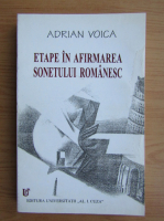 Anticariat: Adrian Voica - Etape in afirmarea sonetului romanesc