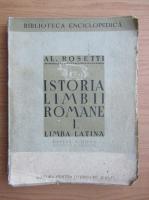 Anticariat: Alexandru Rosetti - Istoria limbii romane, volumul 1. Limba latina (1940)