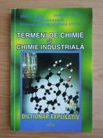 Angela Lupu - Termeni de chimie si chimie industriala. Dictionar explicativ