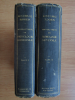 Ch. Bouchard - Nouveau traite de pathologie generale (2 volume, 1914)