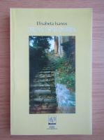 Anticariat: Elisabeta Isanos - Drumul spre Ombria