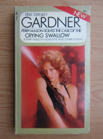 Erle Stanley Gardner - The case of the crying swallow