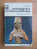 Guy Rachet - Archeologie de la Grece prehistorique