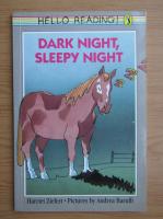 Anticariat: Harriet Ziefert - Dark night, sleepy night
