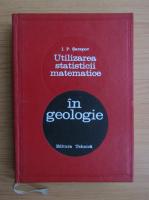 Anticariat: I. P. Sarapov - Utilizarea statisticii matematice in geologie
