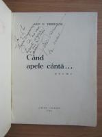 Anticariat: Ion D. Tudorache - Cand apele canta (cu autograful autorului, 1945)