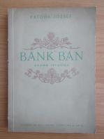 Katona Jozsef - Bank Ban