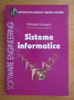 Anticariat: Mihaela Muresan - Sisteme informatice