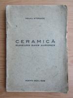 Anticariat: Mihail Steriade - Ceramica (1926)