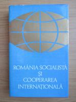 Anticariat: Mircea Malita - Romania socialista si cooperarea internationala