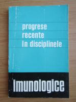 N. Nestorescu - Progrese recente in disciplinele imunologice