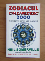 Anticariat: Neil Somerville - Zodiacul Chinezesc 2000