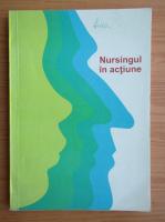 Anticariat: Nursingul in actiune. Cresterea rolului nurselor si moaselor in sprijinirea strategiei sanatate pentru toti